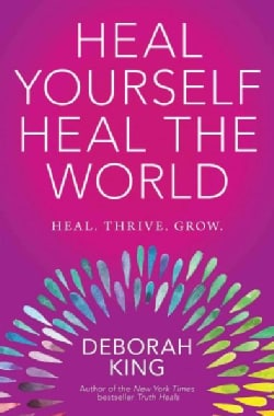 Heal Yourself Heal the World (Paperback)