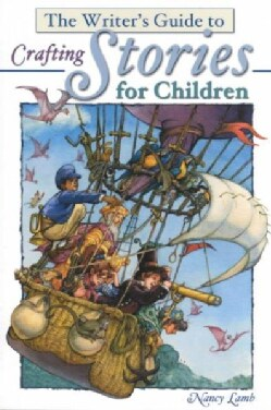 Writer's Guide to Crafting Stories for Children (Paperback)