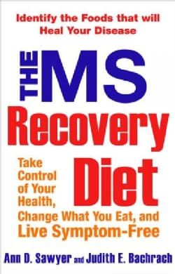 The MS Recovery Diet: Take Control, Change What You Eat, and Live Symptom-free (Paperback)