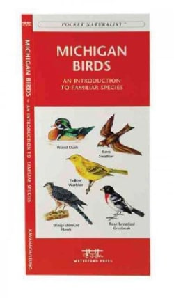 Michigan Birds: A Folding Pocket Guide to Familiar Species (Pamphlet)