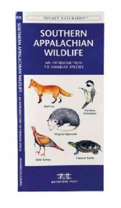 Southern Appalachian Wildlife: A Folding Pocket Guide to Familiar Species (Paperback)