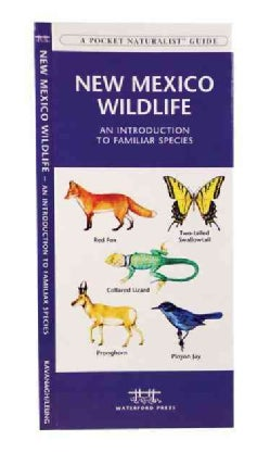 New Mexico Wildlife: An Introduction To Familiar Species (Wallchart)