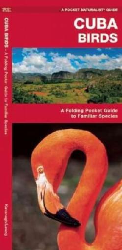 Cuba Birds: A Folding Pocket Guide to Familiar Species (Wallchart)
