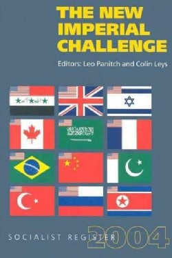 The New Imperial Challenge: Socialist Register 2004 (Paperback)