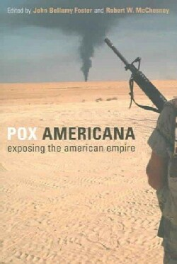Pox Americana: Exposing the American Empire (Paperback)