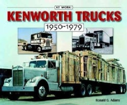 Kenworth Trucks 1950-1979 (Paperback)