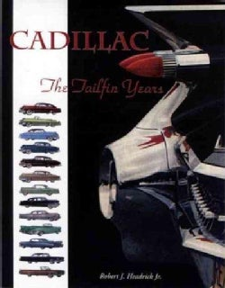 Cadillac: The Tailfin Years (Paperback)