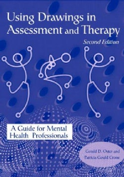 Using Drawings in Assessment and Therapy: A Guide for Mental Health Professionals (Paperback)