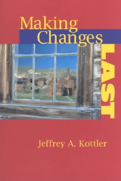 Making Changes Last (Paperback)