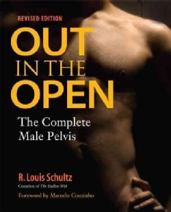 Out in the Open: The Complete Male Pelvis (Paperback)