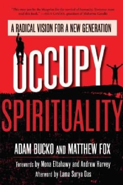Occupy Spirituality: A Radical Vision for a New Generation (Paperback)