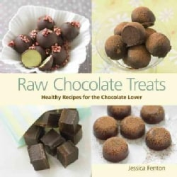 Raw Chocolate Treats: Healthy Recipes for the Chocolate Lover (Hardcover)