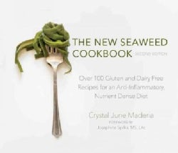 The New Seaweed Cookbook: Over 100 Gluten and Dairy Free Recipes for an Anti-Inflammatory, Nutrient Dense Diet (Paperback)