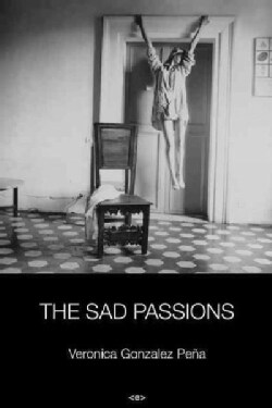 The Sad Passions (Paperback)