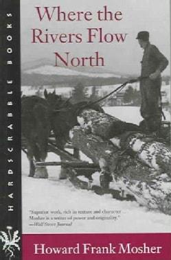 Where The Rivers Flow North (Paperback)