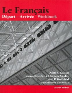 Le Francais: Depart-arrivee Workbook (Paperback)