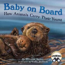 Baby on Board: How Animals Carry Their Young (Paperback)