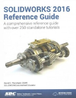 Solidworks 2016 Reference Guide (Paperback)