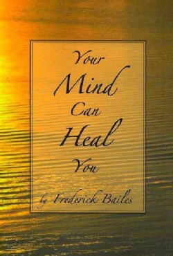 Your Mind Can Heal You (Paperback)