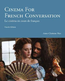 Cinema for French Conversation: Le Cinema En Cous De Francais (Paperback)