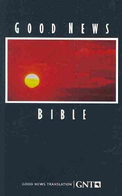 Good News Bible: Good News Translation (Paperback)