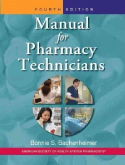 Manual for Pharmacy Technicians (Paperback)