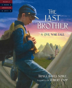 The Last Brother: A Civil War Tale (Hardcover)