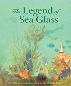 The Legend of Sea Glass (Hardcover)