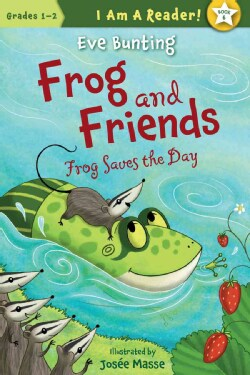 Frog Saves the Day (Hardcover)