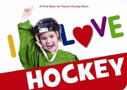 I Love Hockey (Board book)