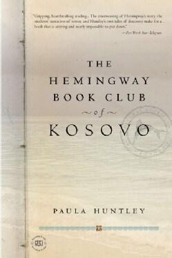 The Hemingway Book Club of Kosovo (Paperback)