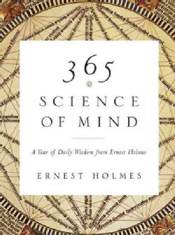 365 Science of Mind: A Year of Daily Wisdom (Paperback)