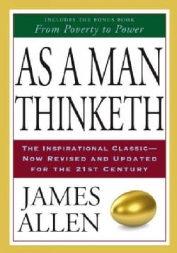 As A Man Thinketh & From Poverty To Power (Paperback)