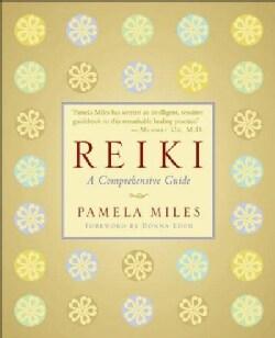 Reiki: A Comprehensive Guide (Paperback)