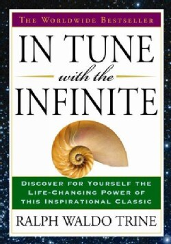 In Tune with the Infinite (Paperback)