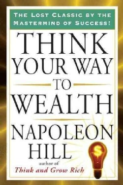 Think Your Way to Wealth (Paperback)