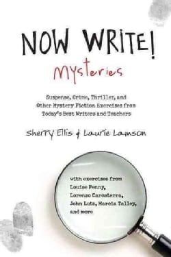 Mysteries: Suspense, Crime, Thriller, and Other Mystery Fiction Exercises from Today's Best Writers and Teachers (Paperback)