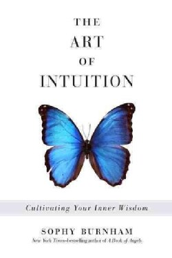 The Art of Intuition: Cultivating Your Inner Wisdom (Paperback)