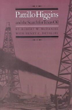 Pattillo Higgins and the Search for Texas Oil (Paperback)