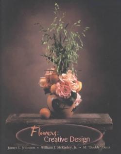 Flowers: Creative Design (Hardcover)