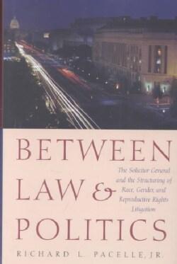 Between Law & Politics (Hardcover)