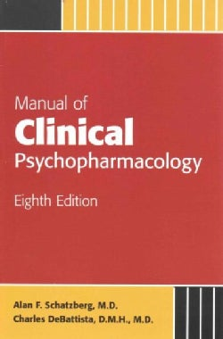 Manual of Clinical Psychopharmacology (Paperback)
