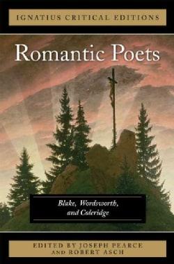 The Romantic Poets Blake, Wordsworth and Coleridge (Paperback)