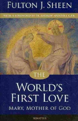 The World's First Love: Mary, Mother of God (Paperback)