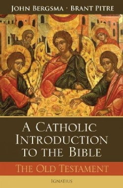 A Catholic Introduction to the Bible: The Old Testament (Hardcover)