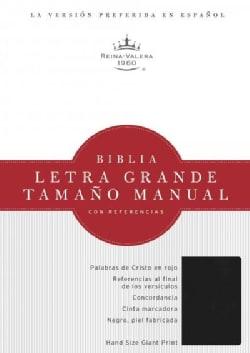 La Santa Biblia / Holy Bible: Reina-Valera 1960, negro, imitacion piel, Biblia, letra grande tamano manual con re... (Paperback)