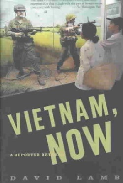 Vietnam, Now: A Reporter Returns (Paperback)