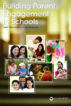 Building Parent Engagement in Schools (Paperback)