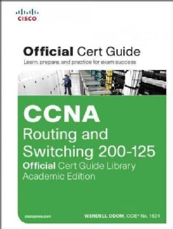 CCNA Routing and Switching ICND2 200-125 Official Cert Guide / CCENT / CCNA ICND1 100-105 Official Cert Guide (Hardcover)
