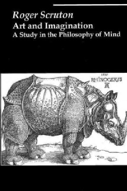 Art and Imagination: A Study in the Philosophy of Mind (Paperback)